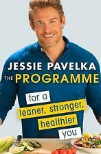 The Programme: For a Leaner, Stronger, Healthier You by Jessie Pavelka (Paperba…