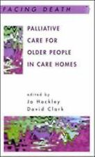 Palliative Care for Older People in Care Homes (Paperback or Softback)