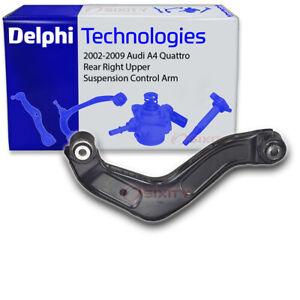 Delphi Rear Right Upper Suspension Control Arm for 2002-2009 Audi A4 Quattro pc