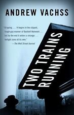 Vintage Crime/Black Lizard: Two Trains Running by Andrew Vachss (2006, Paperbac…