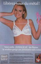 PUBLICITÉ 1986 ARMAGIQUE DE PLAYTEX LE SOUTIEN-GORGE SANS ARMATURE-  ADVERTISING