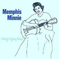 MEMPHIS MINNIE - CRAZY CRYING BLUES [CD]