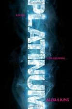 Excellent, Platinum, Aliya King, Book