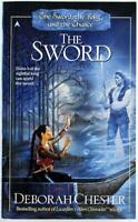 The Sword Vol. 1 by Deborah Chester 2000 Ace Fantasy Paperback