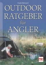 Weissert: Outdoor Ratgeber für Angler NEU (Angel-Buch Handbuch Angeln)