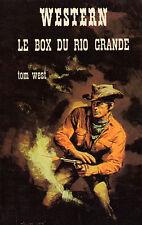 Le Box du Rio Grande // Tom WEST // Collection Western // 1ère Edition
