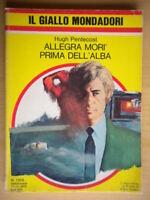Allegra mori' morì prima dell'albaPentecost HughMondadorigiallo1559 quist 30
