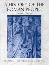 A History of the Roman People by Allen Mason Ward, Cedric A. Yeo and Fritz M....