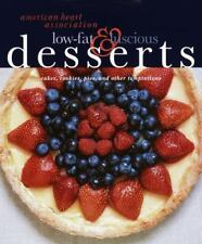 American Heart Association Low-Fat & Luscious Desserts: Cakes, Cookies, Pies, an