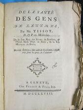 TISSOT : DE LA SANTE DES GENS DE LETTRES, Genève, 1768.