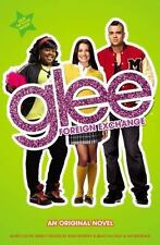 Glee: Foreign Exchange: An Original Novel by Lowell, Sophia, Good Book