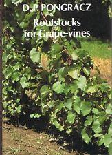 Root Stocks For Grape Vines - D.P. Pongracz (Hardback 1983) FREE POST + Tracking