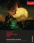 Learning Autodesk Maya 2008: The Special Effects H
