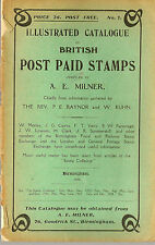 PHILATELY : Illustrated catalogue of British Post Paid Stamps- MILNER 1909