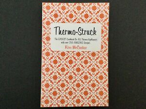 Thermomix Thermo-Struck by Kim McCosker writer of 4 Ingredients Recipes Cookbook