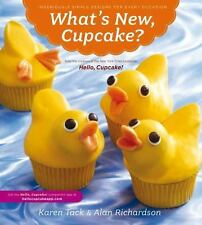 What's New, Cupcake?: Ingeniously Simple Designs for Every Occasion, Richardson,