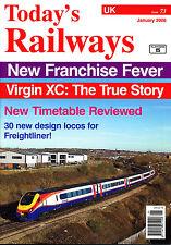 TODAY'S RAILWAYS UK 73 JAN 2008 Virgin Cross-Country,Central Trains,Bathgate