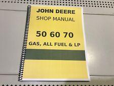 70 Gas All Fuel & LP John Deere Technical Service Shop Repair Manual FASTSHIP!