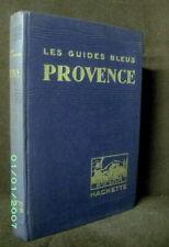 """Guide Bleu """"PROVENCE"""" Alpes Cote d'Azur Riviera 1933 (+chgts & nouv.) 1937 TBE !"""