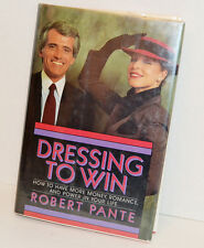 Dressing to Win : How to Have More Money, Romance and Power in Your Life by Robe