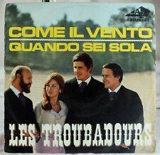 Les Troubadours - Italian Beat Mod 45 RPM w/PS - Come Il Vento / Quando Sei Sola