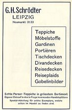 G.H.Schrödter Leipzig ECHTE PERSER-TEPPICHE Historische Reklame von 1908