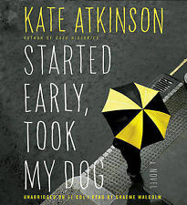 USED (VG) Started Early, Took My Dog: A Novel by Kate Atkinson
