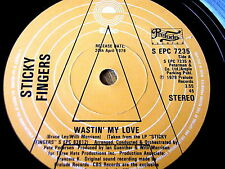 "STICKY FINGERS - WASTIN' MY LOVE   7"" VINYL PROMO"