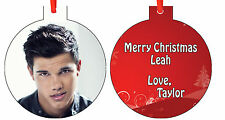 Personalized  Taylor Lautner Christmas Ornament ( Add Any Message You Want)