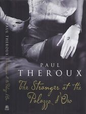 Paul Theroux - The Stranger at the Palazzo d'Or - 1st/1st