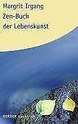 Zen-Buch der Lebenskunst von Margrit Irgang | Buch | Zustand sehr gut