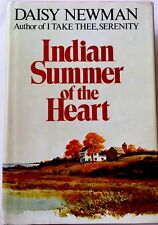 Indian Summer Of The Heart - DAISY NEWMAN (1982 Hardcover)
