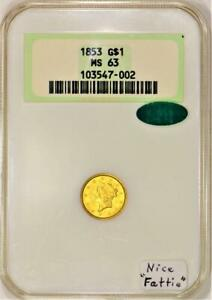 """1853 Gold $1 NGC MS-63 With CAC; Nice """"Fattie"""""""
