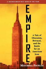 Empire: A Tale of Obsession, Betrayal and the Battle for an American Icon by...