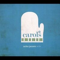 Carols by Mike Janzen (CD, Dec-2012)