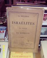 Isidore LOEB La Situation des Israélites en Serbie et en Roumanie   1876 RARE