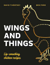 Wings and Things: Lip-smacking chicken recipes | Ben Ford