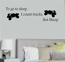 To go to sleep I count trucks not sheep wall decal kids room removable offroad r