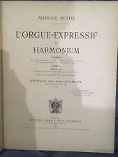 TRES RARE.ALPHONSE MUSTEL.L'ORGUE EXPRESSIF OU HARMONIUM.1903