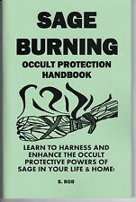 SAGE BURNING OCCULT PROTECTION SPELLBOOK book protect magick