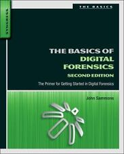 The Basics of Digital Forensics, Second Edition: The Primer for Getting Started
