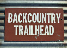 VINTAGE BACKCOUNTRY TRAILHEAD METAL SIGN CABIN FOREST TRAIL river lake road old
