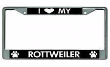I Love My Rottweiler Chrome License Plate Frame