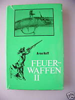 Feuerwaffen II waffenhistorisches Handbuch Waffen