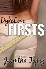 DykeLove Quickies Bundle: DykeLove Firsts : A Lesbian BDSM Erotic Romance...