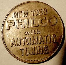 PHILCO RADIO 1938 Token AUTOMATIC TUNING Brass 30mm AU Toning Ppd USA