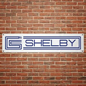 Shelby Banner Garage Workshop PVC Sign Trackside Display Mustang Cobra