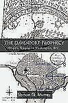The Davenport Prophecy : Knights Templar in Washington, D. C. by Vernon...