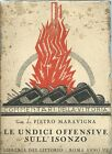Maravigna - Le Undici Offensive sull'Isonzo - Commentari della Vittoria 1928 WWI