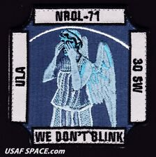 ORIGINAL NROL 71-WE DON'T BLINK- 30 SW VAFB USAF ULA NRO SATELLITE Launch PATCH